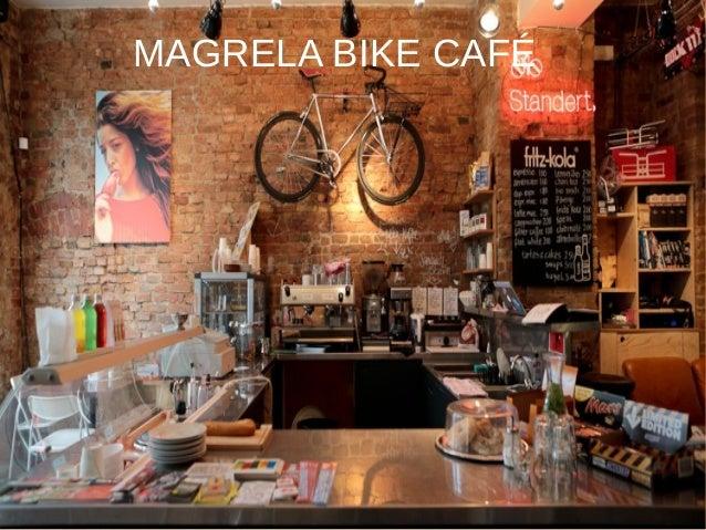 MAGRELA BIKE CAFÉMAGRELA BIKE CAFÉ
