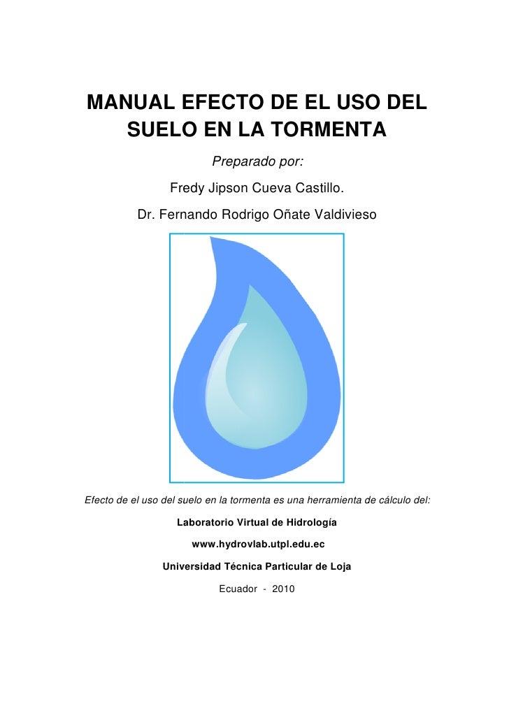 MANUAL EFECTO DE EL USO DEL    SUELO EN LA TORMENTA                      NTA                            Preparado por:    ...