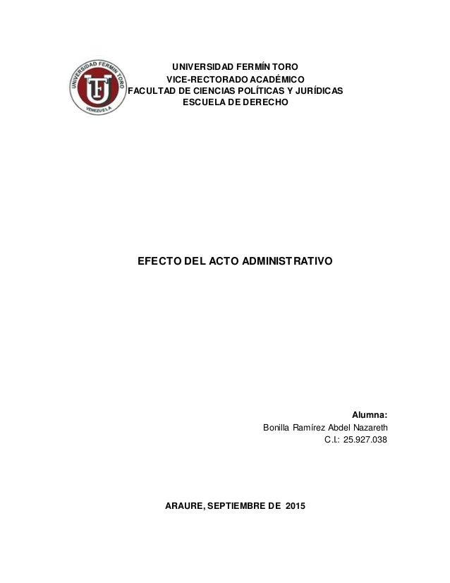 UNIVERSIDAD FERMÍN TORO VICE-RECTORADO ACADÉMICO FACULTAD DE CIENCIAS POLÍTICAS Y JURÍDICAS ESCUELA DE DERECHO EFECTO DEL ...