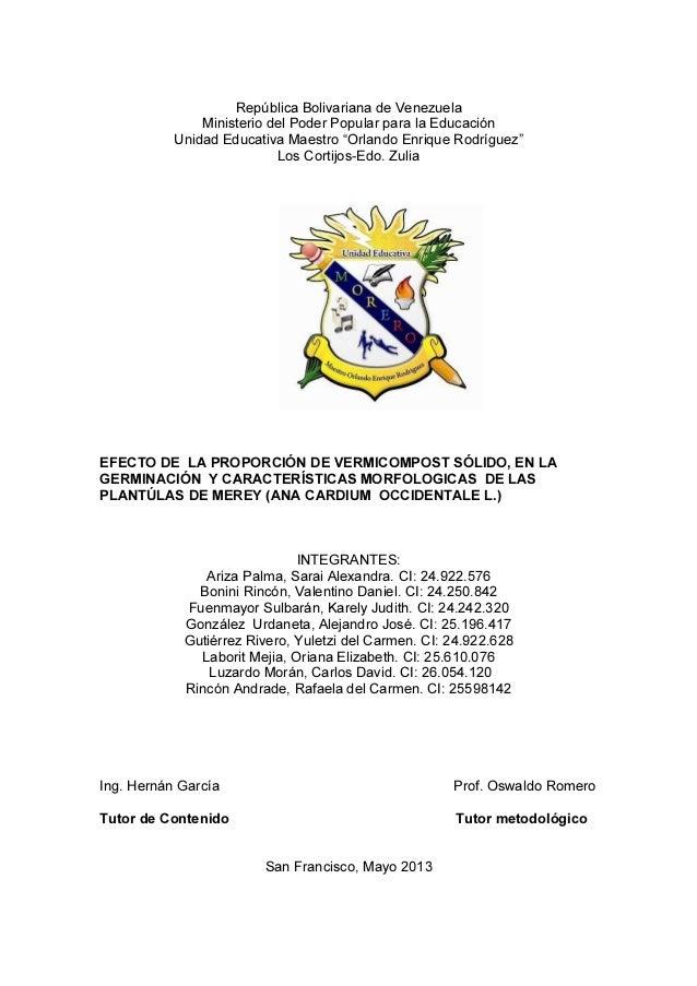 """República Bolivariana de VenezuelaMinisterio del Poder Popular para la EducaciónUnidad Educativa Maestro """"Orlando Enrique ..."""