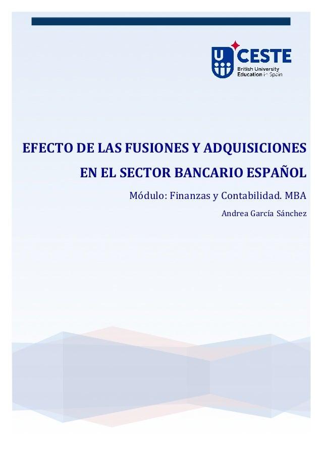 EFECTO  DE  LAS  FUSIONES  Y  ADQUISICIONES   EN  EL  SECTOR  BANCARIO  ESPAÑOL...