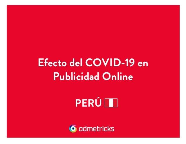 Efecto del COVID-19 en Publicidad Online PERÚ