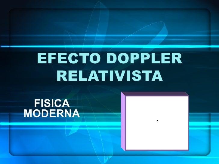 EFECTO DOPPLER RELATIVISTA FISICA MODERNA