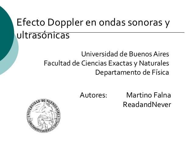 Efecto Doppler en ondas sonoras yultrasónicas                 Universidad de Buenos Aires     Facultad de Ciencias Exactas...