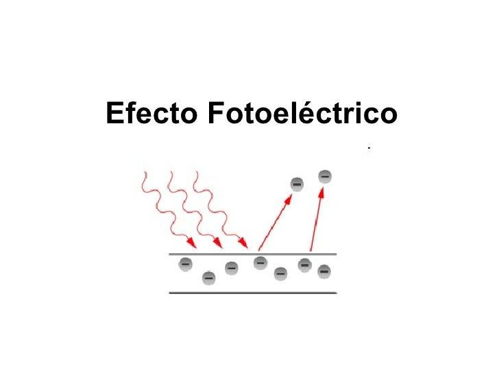 Heinrich hertz efecto fotoelectrico 6