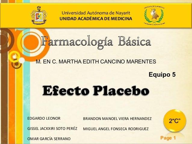 Free Powerpoint Templates Page 1 Universidad Autónoma de Nayarit UNIDAD ACADÉMICA DE MEDICINA M. EN C. MARTHA EDITH CANCIN...