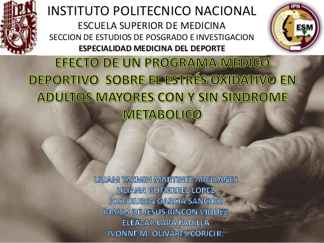 INSTITUTO POLITECNICO NACIONAL ESCUELA SUPERIOR DE MEDICINA SECCION DE ESTUDIOS DE POSGRADO E INVESTIGACION ESPECIALIDAD M...
