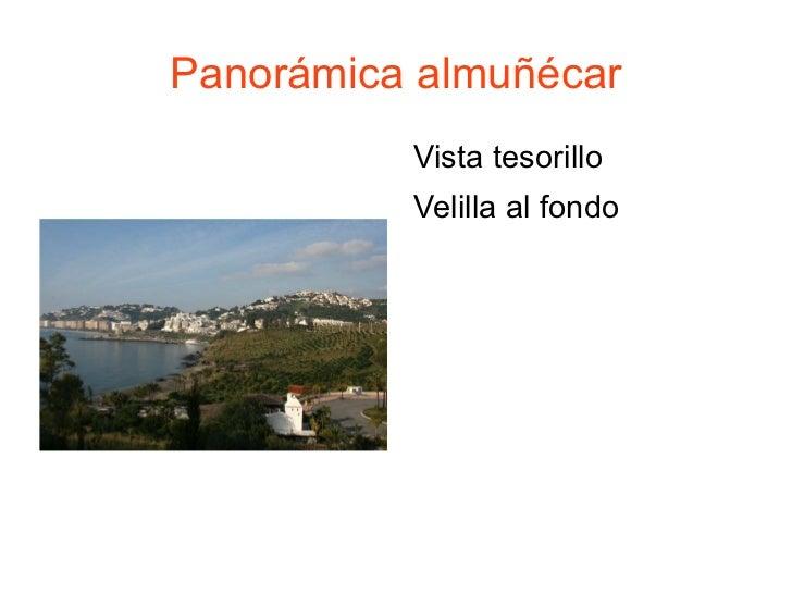 Panorámica almuñécar <ul><li>Vista tesorillo