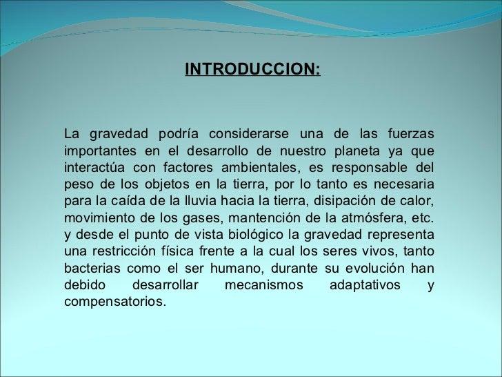 Efectos de la gravedad Slide 2