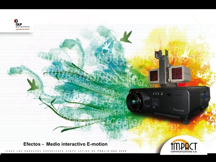 Efectos -  Medio interactivo E-motion