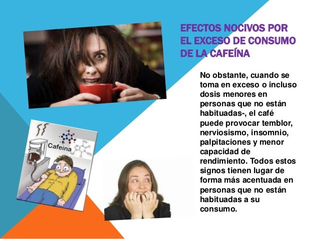 Consecuencias De Tomar Cafe