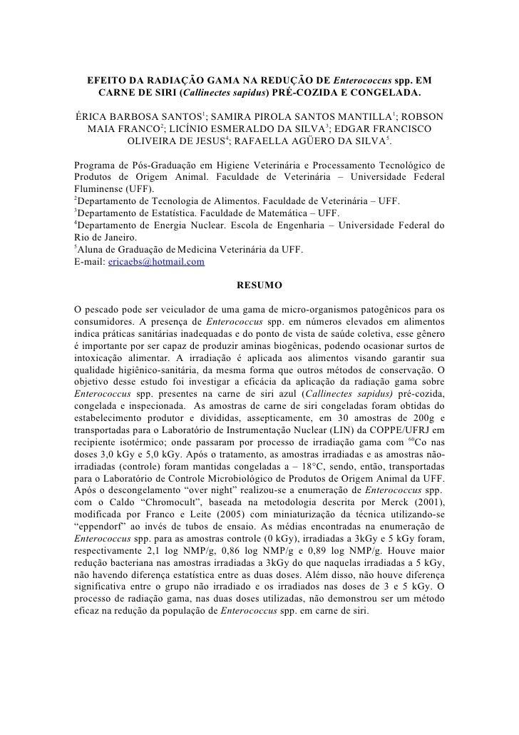 EFEITO DA RADIAÇÃO GAMA NA REDUÇÃO DE Enterococcus spp. EM      CARNE DE SIRI (Callinectes sapidus) PRÉ-COZIDA E CONGELADA...