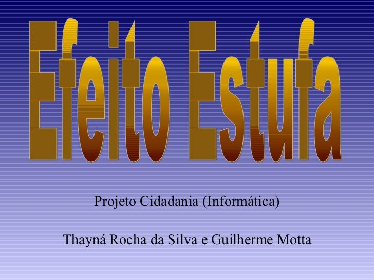 Projeto Cidadania (Informática)Thayná Rocha da Silva e Guilherme Motta