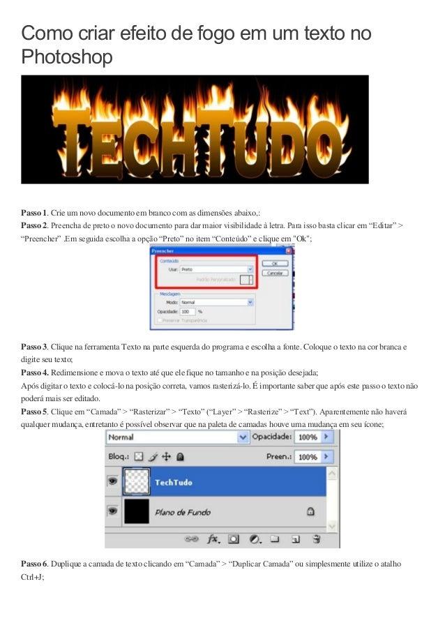 Como criar efeito de fogo em um texto no Photoshop Passo 1. Crie um novo documento em branco com as dimensões abaixo,: Pas...