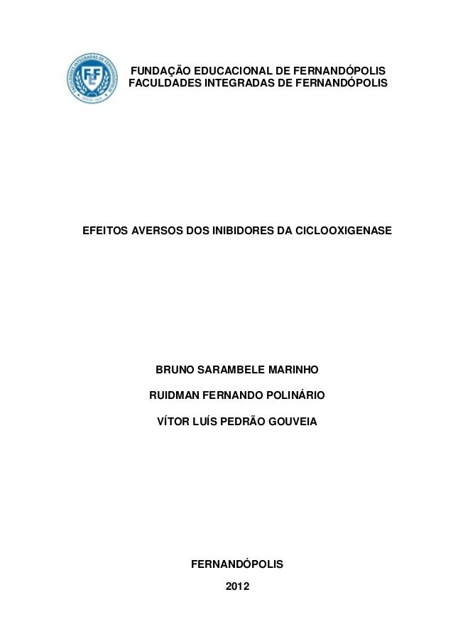 FUNDAÇÃO EDUCACIONAL DE FERNANDÓPOLIS       FACULDADES INTEGRADAS DE FERNANDÓPOLISEFEITOS AVERSOS DOS INIBIDORES DA CICLOO...