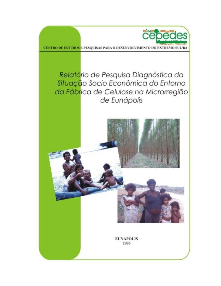 CENTRO DE ESTUDOS E PESQUISAS PARA O DESENVOLVIMENTO DO EXTREMO SUL/BA                           Responsável Técnico      ...