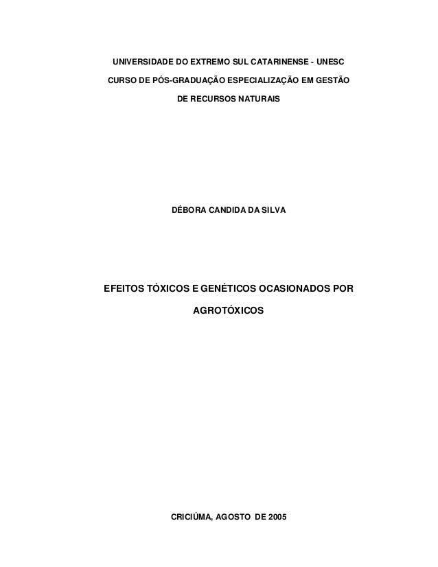 UNIVERSIDADE DO EXTREMO SUL CATARINENSE - UNESC CURSO DE PÓS-GRADUAÇÃO ESPECIALIZAÇÃO EM GESTÃO DE RECURSOS NATURAIS DÉBOR...