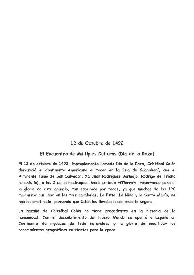 12 de Octubre de 1492           El Encuentro de Múltiples Culturas (Día de la Raza)El 12 de octubre de 1492, impropiamente...