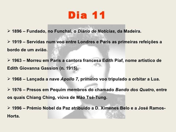 <ul><li>1896 – Fundado, no Funchal, o  Diário de Notícias , da Madeira. </li></ul><ul><li>1919 – Servidas num voo entre Lo...