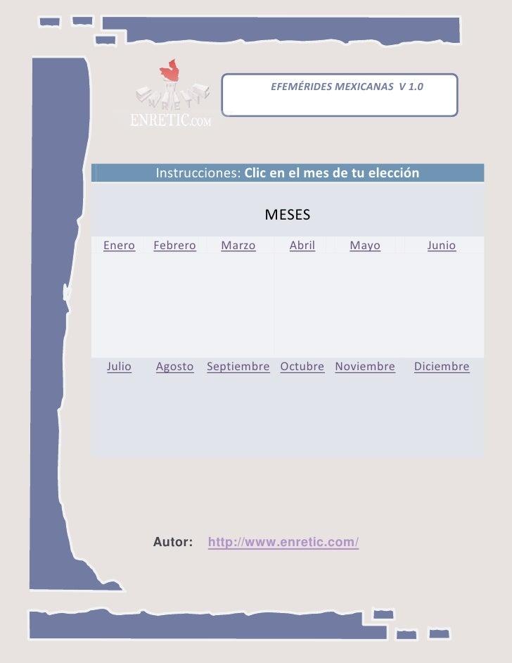 EFEMÉRIDES MEXICANAS V 1.0        Instrucciones: Clic en el mes de tu elección                            MESESEnero   Feb...