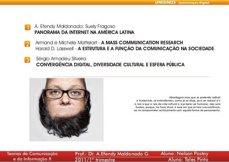 UNISINOS        1 A. Efendy Maldonado; Suely Fragoso            PANORAMA DA INTERNET NA AMÉRICA LATINA        2   Armand e...
