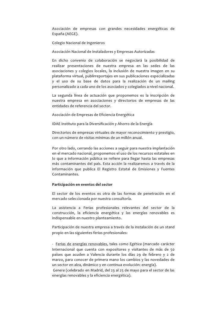 Asociación de empresas con grandes necesidades energéticas deEspaña (AEGE).Colegio Nacional de IngenierosAsociación Nacion...
