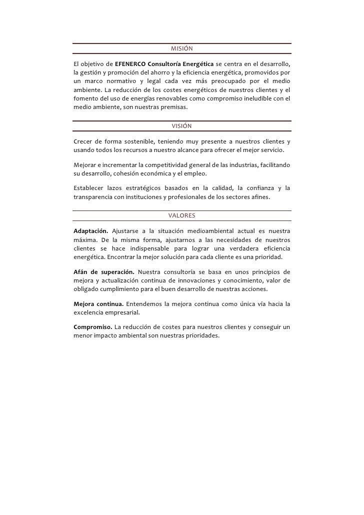 MISIÓNEl objetivo de EFENERCO Consultoría Energética se centra en el desarrollo,la gestión y promoción del ahorro y la efi...