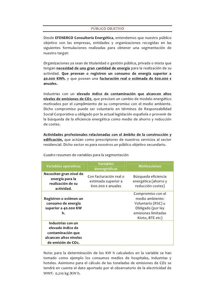 PÚBLICO OBJETIVODesde EFENERCO Consultoría Energética, entendemos que nuestro públicoobjetivo son las empresas, entidades ...