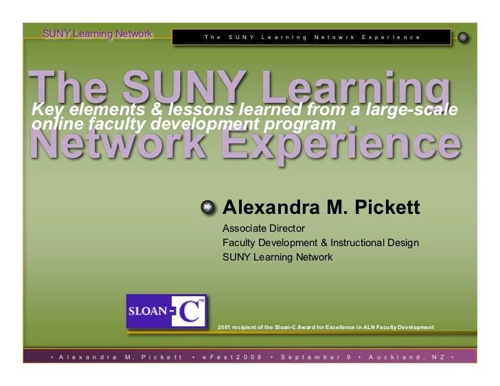 SUNY Learning Network                             T h e    S U N Y    L e a r n I n g   N e t o w r k       E x p e r I e ...