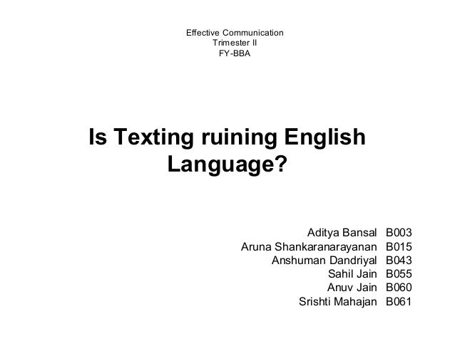 text messaging a new language Texting affects ability to interpret words date: february 16, 2012 source: university of calgary summary: research designed to understand the effect of text messaging on language found that .