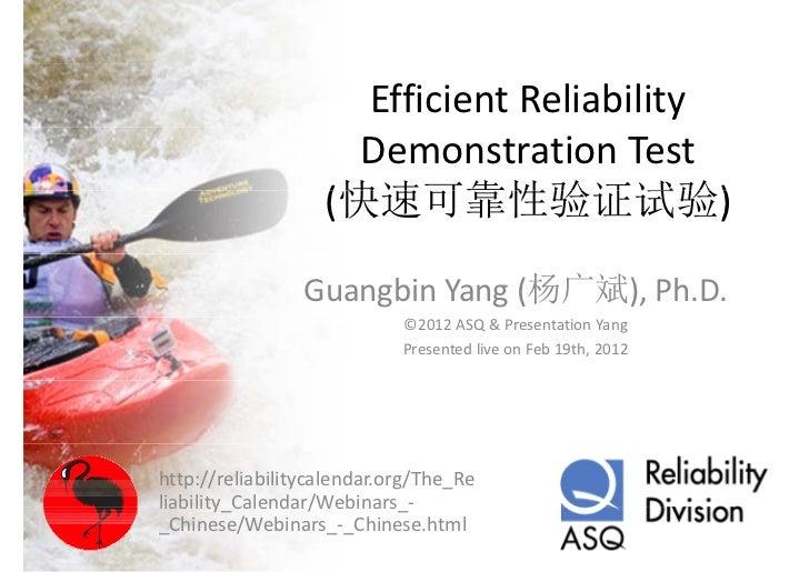 EfficientReliability                     DemonstrationTest                   (快速可靠性验证试验)                Guangbin Yang(...