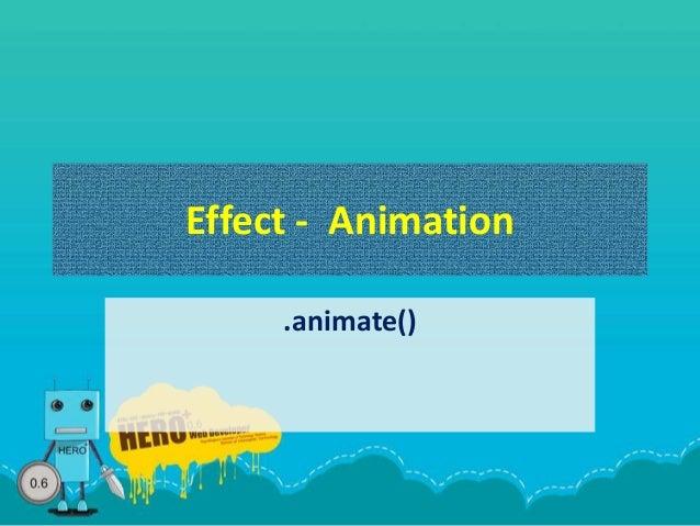 Effect - Animation .animate()