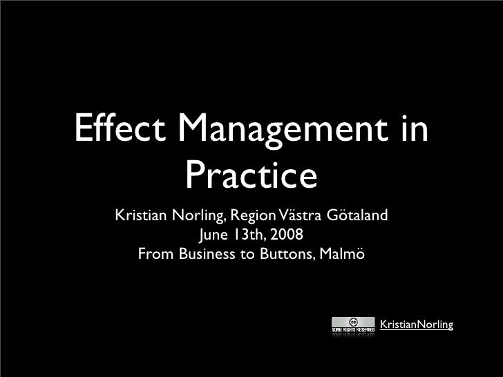 Effect Management in        Practice   Kristian Norling, Region Västra Götaland               June 13th, 2008      From Bu...