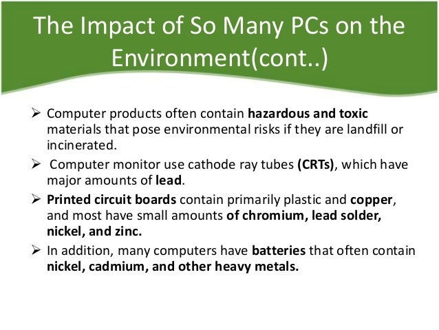 electronic waste harmful effects The world's disposal of electronic waste is increasing, and it's china that receives about 70 percent of it processing the growing mountain of electronic ju.