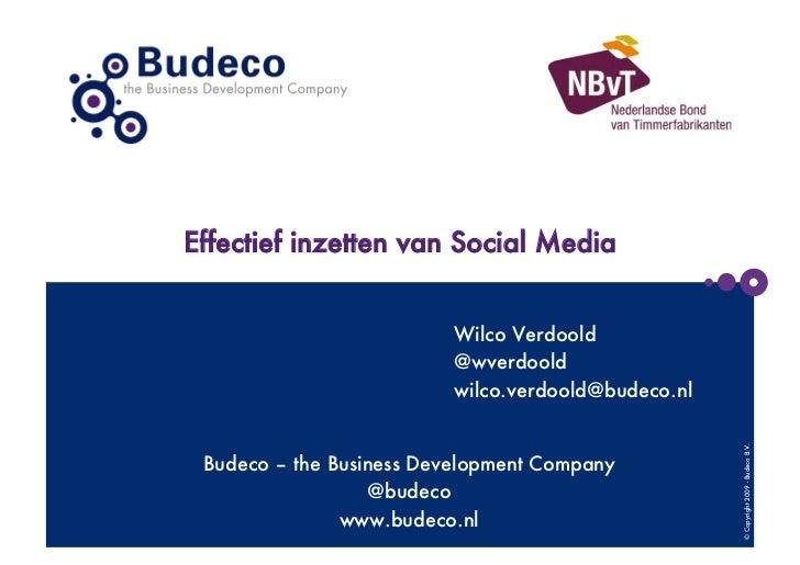Effectief inzetten van Social Media                          Wilco Verdoold                          @wverdoold           ...