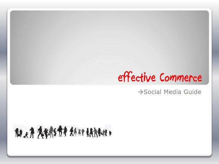 effective Commerce    Social Media Guide