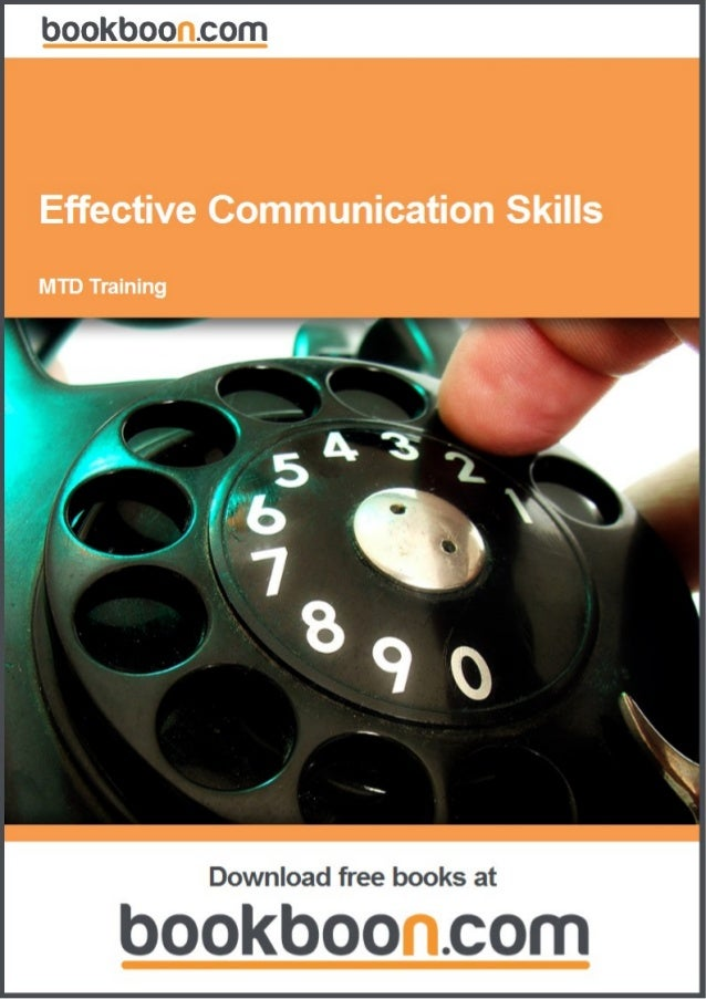 MTD TrainingEffective Communication Skills                            Download free ebooks at bookboon.com                ...