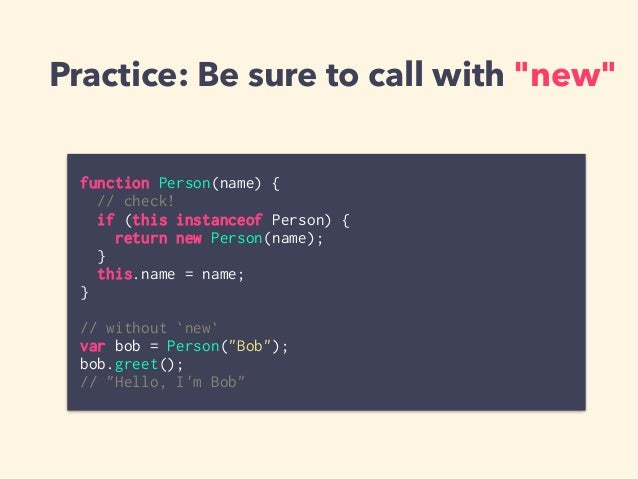 For example: ES6 Classes