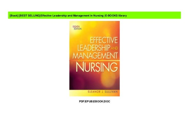 Best Selling Effective Leadership And Management In Nursing E Books