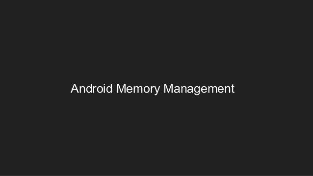 Effective memory management Slide 3