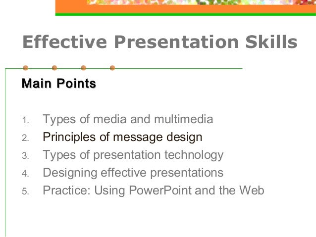 Good ... 23. Effective Presentation Skills ... Design Ideas