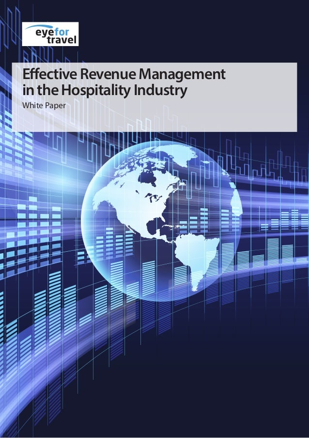 EffectiveRevenueManagement intheHospitalityIndustry White Paper