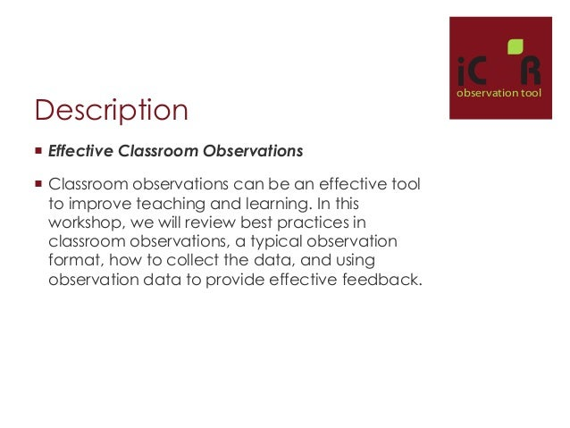 the description of my classroom from observations Posts about classroom observation written by tony gurr  my bouts of bloggery  have been few and far between this monthtoo much jet-settingtoo many.