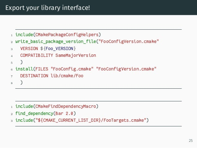 """Export your library interface! 1 include(CMakePackageConfigHelpers) 2 write_basic_package_version_file(""""FooConfigVersion.c..."""