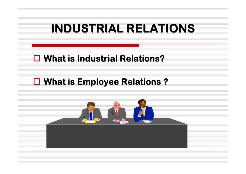 What is employee relations?