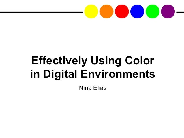 Effectively Using Colorin Digital Environments        Nina Elias