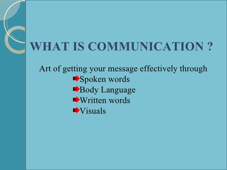 1 1 explain why effective communication Advertisements: the importance of effective communication in an organisations: effective communication is a basic prerequisite for the attainment of organisational goals.