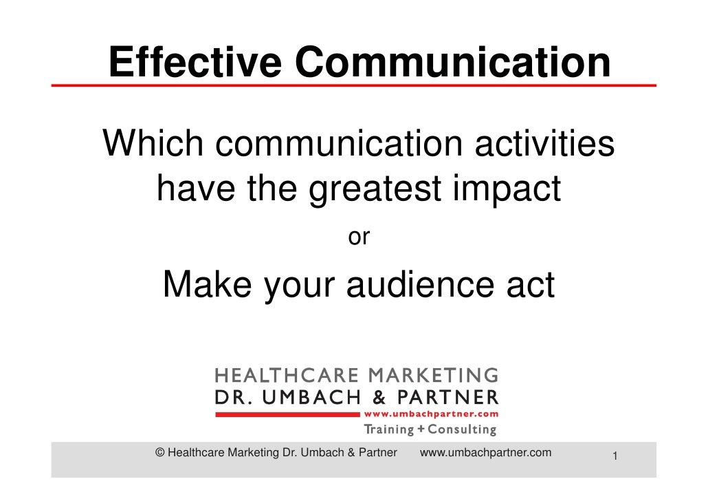 Effective CommunicationWhich communication activities  have the greatest impact                                     or    ...