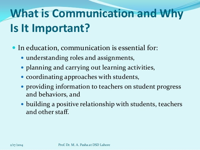why effective communication is important Free essay: understand the principals of developing positive relationships with children, young people and adults 11, explain why effective communication.