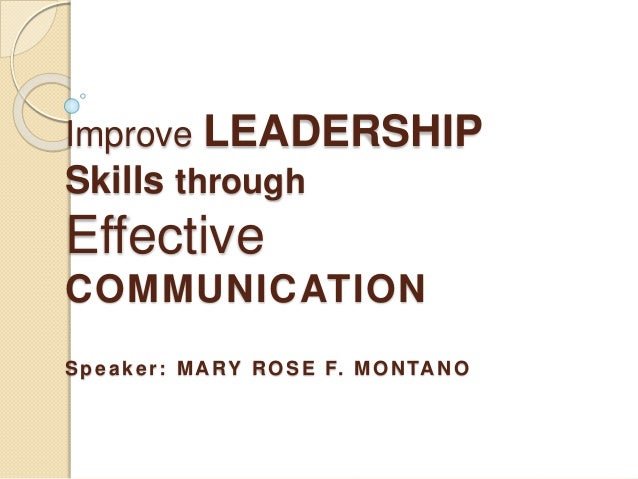 effective leadership through communication The report highlights the central role of effective leadership communication in creating and repairing trust, starting with basic foundations such as listening and face to face communication and moving through to more complex.